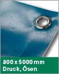 800 x 5000 mm | Druck, Ösen