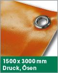 1500 x 3000 mm   Druck, Ösen