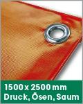 1500 x 2500 mm   Druck, Ösen, Saum