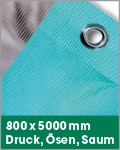 800 x 5000 mm | Druck, Ösen, Saum